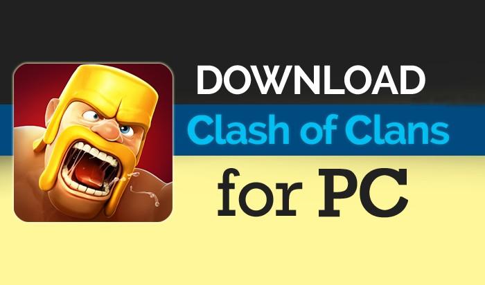 downlaod clash of clans for pc image